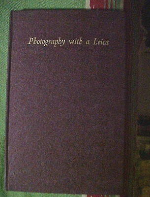 PHOTOGRAPHY WITH A LEICA by J Allan Cash 2nd ed 1952 Fountain Press London