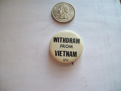 """""""Withdraw From  Vietnam SPU""""  Student Peace Union Anti War Pin Button Badge."""