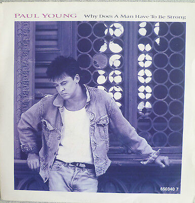 "7"" 1987 ! PAUL YOUNG : Why Does A Man Have To Be Strong"