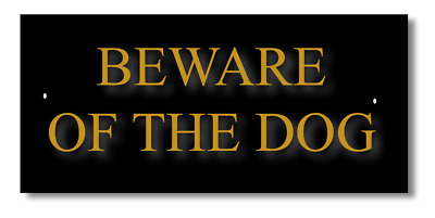 **Beware of the DOG. Pet Animal Gate house Sign signs