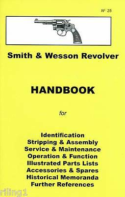 Smith and Wesson Revolver Assembly, Disassembly Manual