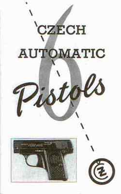 Czech Automatic Pistols ASSEMBLY DISASSEMBLY MANUAL