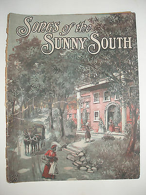 """SONGS OF THE SUNNY SOUTH"" SHEET MUSIC"