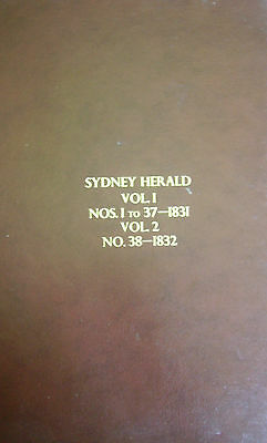 Colonial Aust: SYDNEY HERALD 1831-32 Vols 1 & 2 Facsimile Newspapers  History
