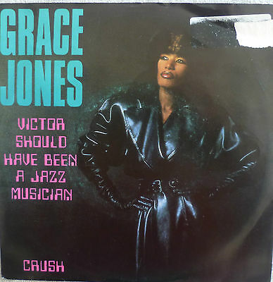 "7"" GRACE JONES Victor Should Have Been A Jazz Musician"
