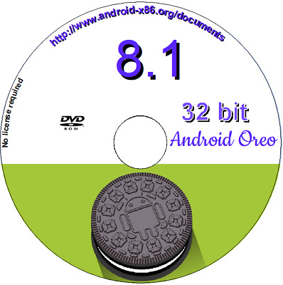 Android 8.1-r1 for PC x86 32 bit O/S OREO live and/or installation DVD Boot disc