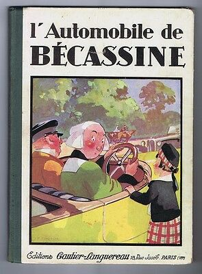L'Automobile de Bécassine. PINCHON 1939 réédition