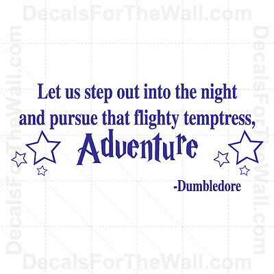 Dumbledore Let Us Step Out Into Harry Potter Wall Decal Vinyl Quote Saying J5