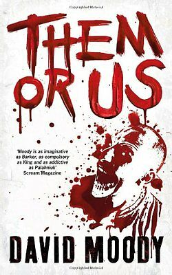 Them or Us (Hater Trilogy 3) by David Moody (Paperback 2011) Great Gift too!