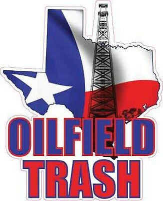 texas oilfield trash vinyl decal sticker