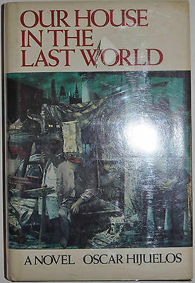 OUR HOUSE IN THE LAST WORLD BY OSCAR HIJUELOS *SIGNED *FIRST EDITION*