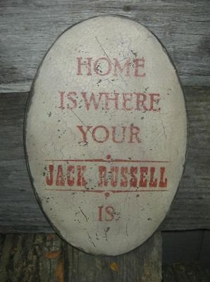 Vintage Sign - Home Is Where Your Jack Russell Is /are