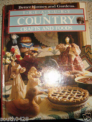 Treasury of Country Crafts and Foods 1986 HC Better Homes & Gardens