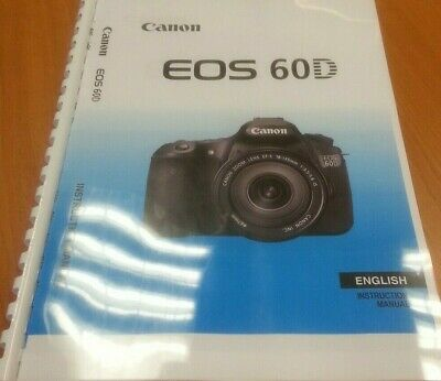 CANON  EOS 60D 60Da FULL USER GUIDE INSTRUCTION MANUAL  PRINTED 320 PAGES
