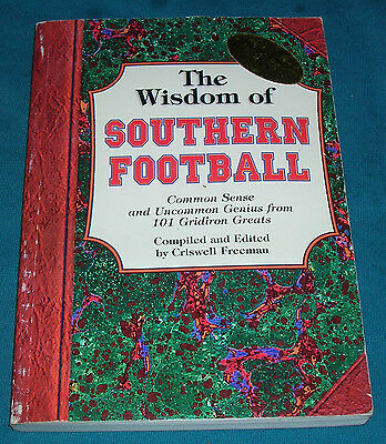 the wisdom of southern foot ball autographed copy