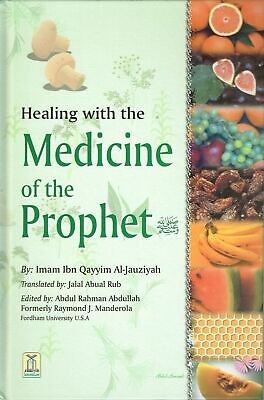 Healing with the Medicine of the Prophet (Ibn Qyyim)