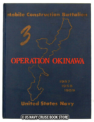 Us Naval Mobile Construction Battalion 3 1957-1958-1959 Okinawa Cruise Book Mcb