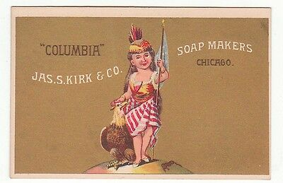 "VF trade card for Jas. S. Kirk & Co. Soap Makers, Chicago ""Columbia"" Soap. [4161"