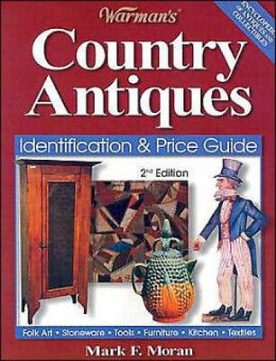 Warman's Country Antiques Identification & Price Value Guide Reference