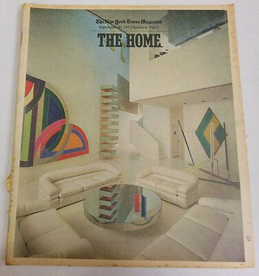 The New York Times Magazine The Home September 1973 Exc NO ML 050713R