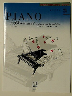 Piano Adventures Performance Book Level 2A by Nancy & Randall Faber. FJH
