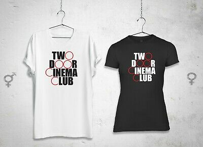 Like TWO DOOR CINEMA CLUB T-SHIRT Male or Female all sizes