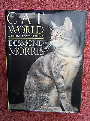 Cat  World   A Feline Encyclopedia   1996  First  Edition  Desmond  Morris