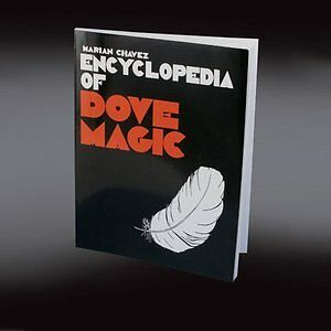 ENCYCLOPEDIA OF DOVE MAGIC book By Marian Floating egg to pigeon Chavez trick