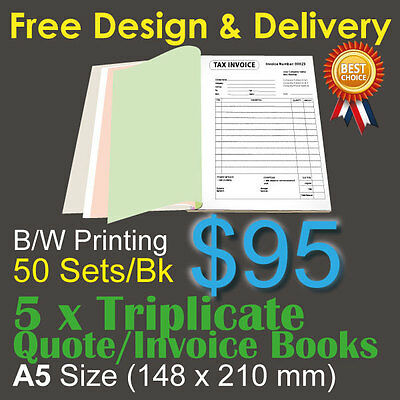 5 x A5 Customised Printed Triplicate QUOTE / Tax INVOICE Books +Free Design&Post