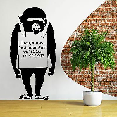 BANKSY CHIMP laugh now but one day we'll be in charge VINYL WALL ART STICKER