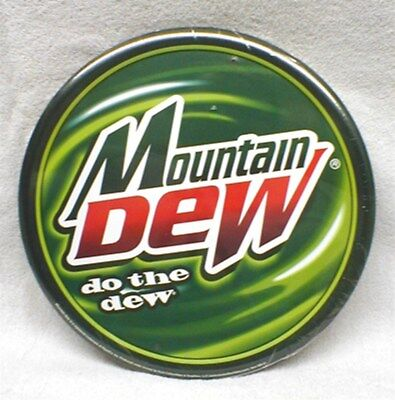 """MOUNTAIN DEW  - """"Do The Dew"""" - ROUND METAL SIGN - NEW!!!"""