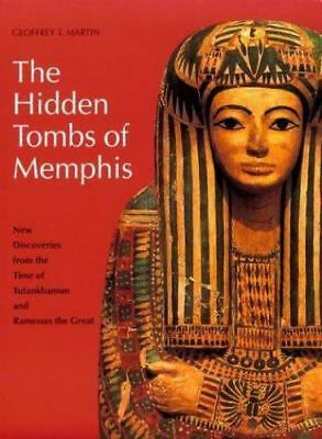 Hidden Tombs of Memphis by Geoffrey T. Martin (1992, Paperback)