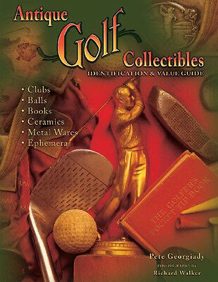 Antique Golf Collectibles Identification & Value Price Guide Pete Georgiady