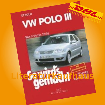 VW POLO III 3 Typ 6n / CADDY II 1994 - 2001 So wirds gemacht  REPARATURANLEITUNG