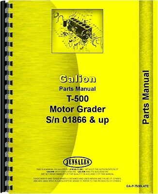 GALION T-500 Motor Grader s/n 1866 & UP CHASSIS ONLY Parts Manual