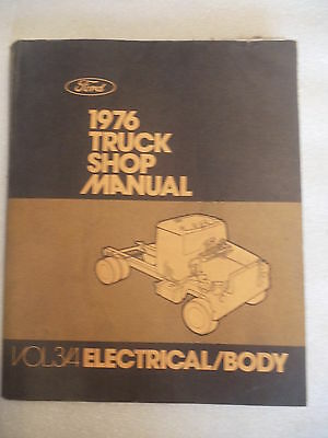 1976 Ford Truck Shop Manual volume 3/4 Electrical & Body