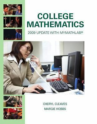 College Mathematics 2009 by Cheryl Cleaves and Margie Hobbs (2008, Hardcover,...