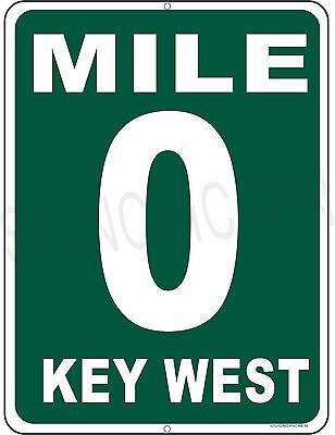 MILE MARKER 0 KEY WEST HWY 1  aluminum sign, Florida keys, conch republic GIFT