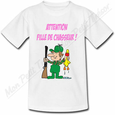 T-shirt Bébé Attention Fille de Chasseur !