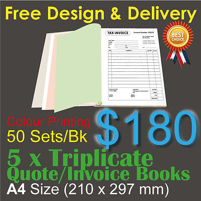 5 x A4 Customised Printed Triplicate QUOTE / Tax INVOICE Books Colour Printing