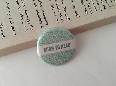 Born To Read Badge Pin Button