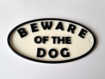Beware of The Dog Sign - House Garden Plaque - White/Black