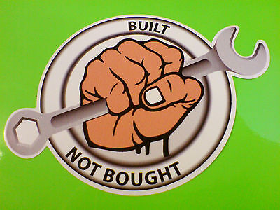 BUILT NOT BOUGHT 4 x 4 Kit Car  Classic Restoration Sticker Decal 1 off 85mm
