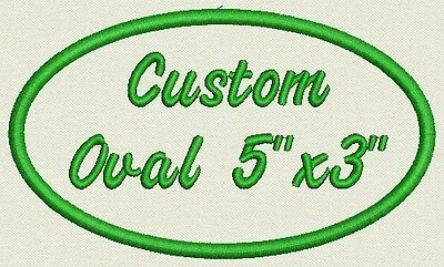 "Oval Custom Embroidered Name Tag, Biker Patch, badge 5"" x 3"""