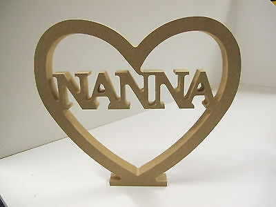 """HEART """"NANNA CUT OUT"""" Free Standing  18mm thick"""
