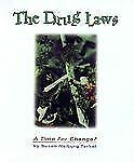 The Drug Laws: A Time for Change? (Impact Books)