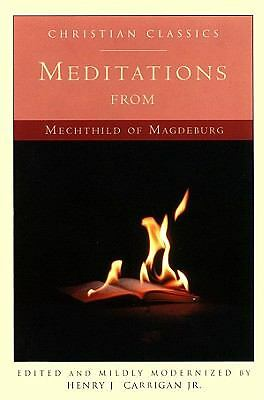 Meditations from Mechthild of Magdeburg (Living Library)
