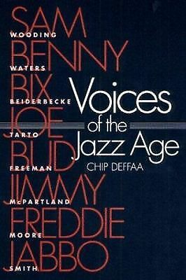 Voices of the Jazz Age: PROFILES OF EIGHT VINTAGE JAZZMEN (Music in American Lif