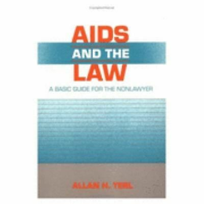 AIDS & the Law: A Basic Guide for the Non Lawyer