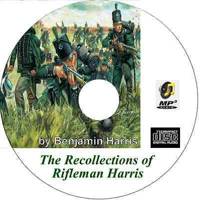 The Recollections of Rifleman Harris Audio mp3 CD by Benjamin Harris